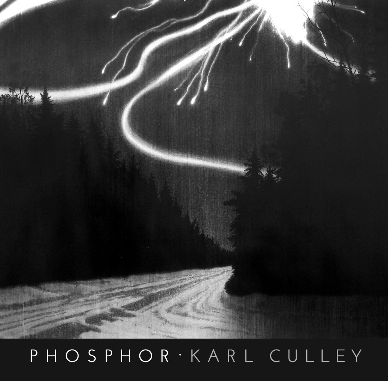 Karl Culley - Phosphor