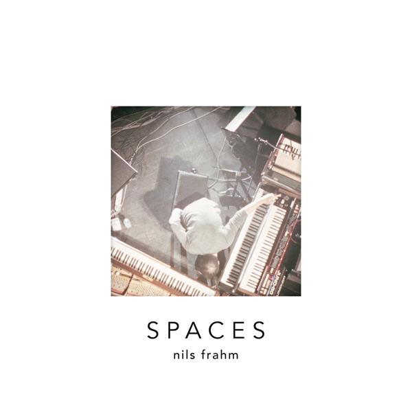 Nils Frahm – Spaces