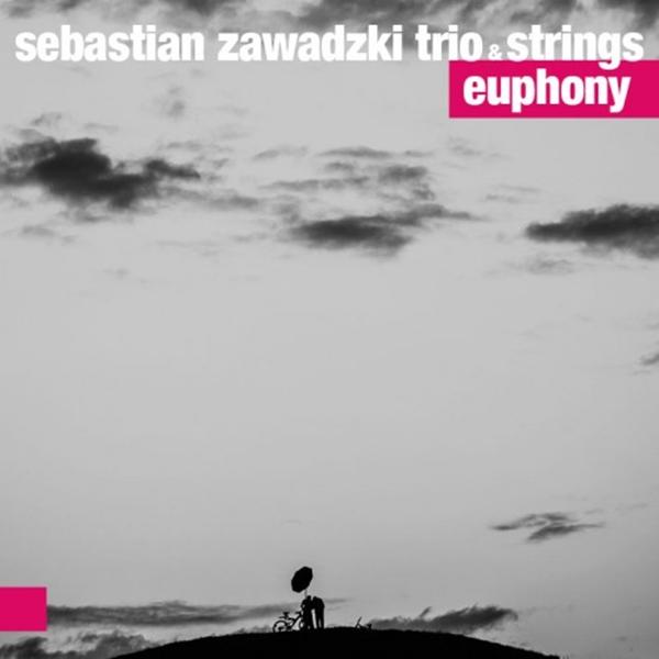 Sebastian Zawadzki Trio & Strings